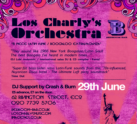 Los Charly&#8217;s LIVE @ Bedroom Bar &#8211; Shoreditch &#8211; Frid 29th June